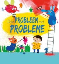 Die probleem met probleme