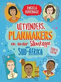 Uitvinders, planmakers en ander slimkoppe van Suid-Afrika