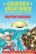 Cowboy Koekemoer van die Klein Karoo en die Soutwatergogga