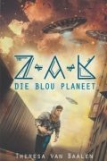 Z-A-K: die blou planeet