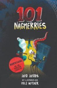 101 Nagmerries