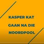 Kasper Kat gaan na die Noordpool